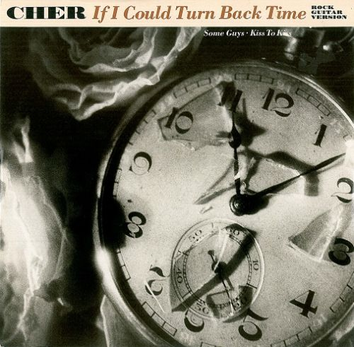 "CHER If I Could Turn Back Time (Rock Guitar Version) 12"" Single Vinyl Record Geffen 1989"